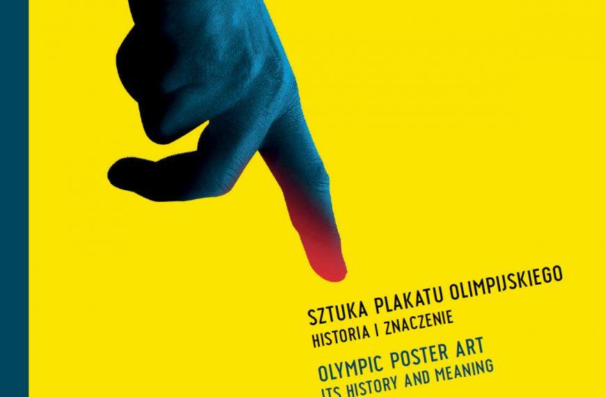 """Album """"Sztuka plakatu olimpijskiego. Historia i znaczenie"""""""